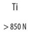 Ti > 850 Н/мм²