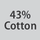 Fabric composition 43% cotton